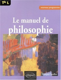 Le Manuel de philosophie, terminale L : Nouveau programme