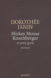 Mickey Mouse Rosenberger et autres égarés