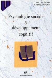 Psychologie sociale et développement cognitif