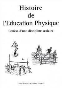 Histoire de l'Education Physique : Genèse d'une discipline scolaire (1Cédérom)