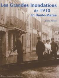 Les grandes innondations de 1910 en Haute-Marne