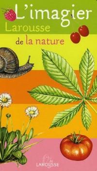 L'imagier Larousse de la nature