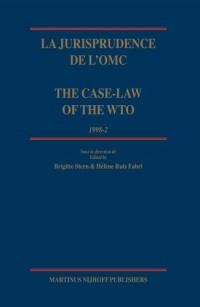 La Jurisprudence De L'omc/ the Case-law of the Wto: 1998-2