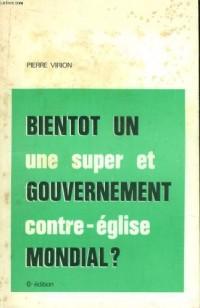 Bientot un gouvernement mondial ?