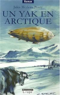 Un Yak en Arctique (grands caractères)