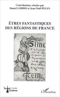 Etres fantastiques des regions de France
