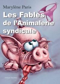 Les Fables de l'Animalerie Syndicale