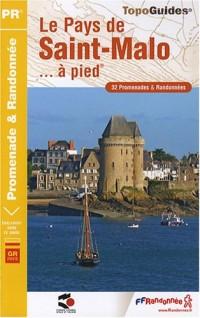 Le Pays de Saint-Malo à pied : 32 Promenades et randonnées Tour du Pays Malouin