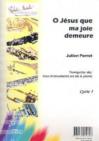 Partitions classique ROBERT MARTIN BACH J.S. - O JESUS QUE MA JOIE DEMEURE, SIB Trompette