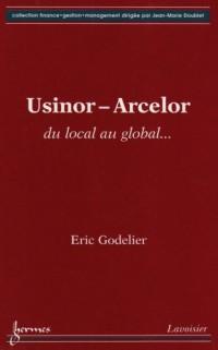 Usinor-Arcelor : Du local au global...
