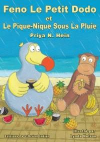 Feno Le Petit Dodo Et Le Pique-nique Sous La Pluie