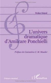 L'univers dramatique d'Amilcare Ponchielli