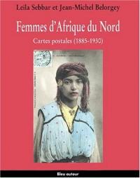 Femmes d'Afrique du Nord. : Cartes postales (1885-1930)