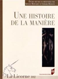 La Licorne, N° 102/2013 : Unehistoiredelamanière