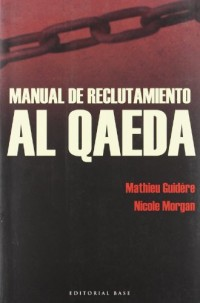 Manual de reclutamiento de Al Qaeda/ Recruitment Manual of Al Qaeda