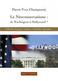 Le Néoconservatisme: de Washington à Hollywood?