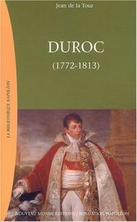 Duroc, 1772-1813