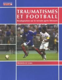 Traumatismes et football : Réadaptation sur le terrain après blessure