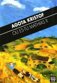 Où es-tu Mathias ? : Suivi de Line, le temps