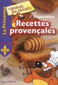 Tes premières recettes provençales