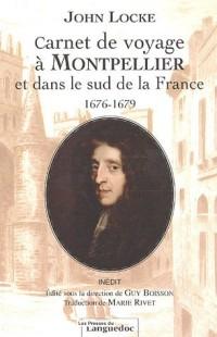 Carnet de voyage à Montpellier et dans le sud de la France 1676-1679