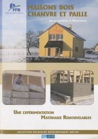 Maisons bois, chanvre et paille sur la commune de Monthaolier : Une expérimentation Matériaux Renouvelables
