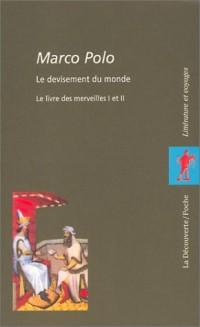 Marco Polo : Le Devisement du monde, coffret 2 volumes