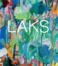 Claudie Laks : Le vouloir ivre de la couleur