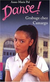 Danse, numéro 31 : Graburge chez Camargo