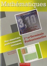 Mathématiques 1re et Terminale Professionnelles : Baccalauréats professionnels Tertiaires