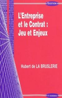 L'Entreprise et le Contrat : Jeu et Enjeux