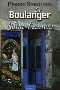 Le Boulanger de Saint-Laurent