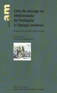 Gens de passage en Méditerranée de l'Antiquité à l'époque moderne : Procédure de contrôle et d'identification