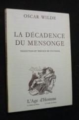 La décadence du mensonge Suivi de Plume, crayon, poison (Collection La Soirée du prince)