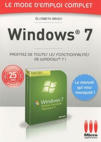 Mode Emploi Complet : Windows 7