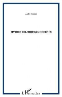 Mythes politiques modernes