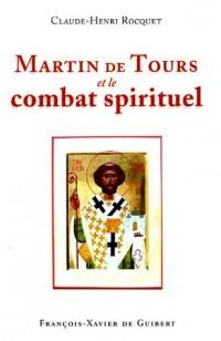 Martin de Tours et le combat spirituel
