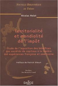 Territorialité et Mondialité de l'impôt, volume 36
