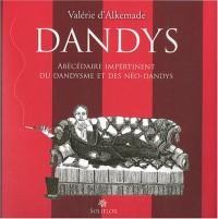 Dandys : Abécédaire impertinent du dandysme et des néo-dandys