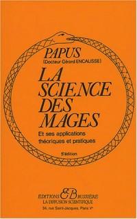 La science des mages et ses applications théoriques et pratiques