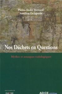 Nos déchets en questions : Mythes et arnaques rudologiques