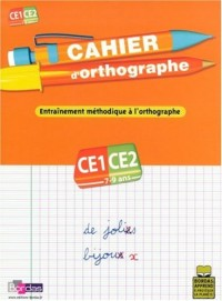 Cahier d'orthographe CE1-CE2