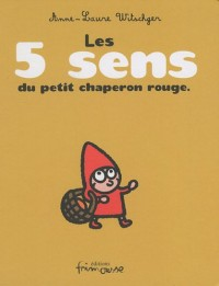 Sac Le Petit Chaperon Rouge : Un livre : Les cinq sens du Petit Chaperon Rouge et une peluche