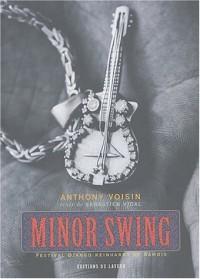 Minor swing : Festival de jazz tzigane de Samois-sur-Seine