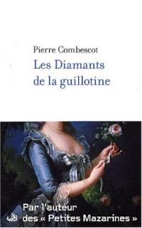 Les Diamants de la guillotine
