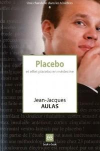 Placebo et effet placebo en médecine