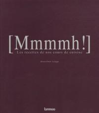 Mmmmh ! : Quatre goûts, quatre cuisines