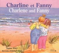 Charline et Fanny : Edition bilingue français-anglais