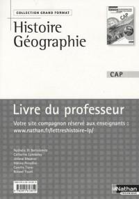 Histoire-Géographie Education civique CAP : Livre du professeur, programme 2010