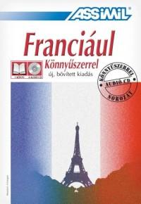Franciaul könnyüszerrel : Uj, bovitett kiadas (4CD audio)